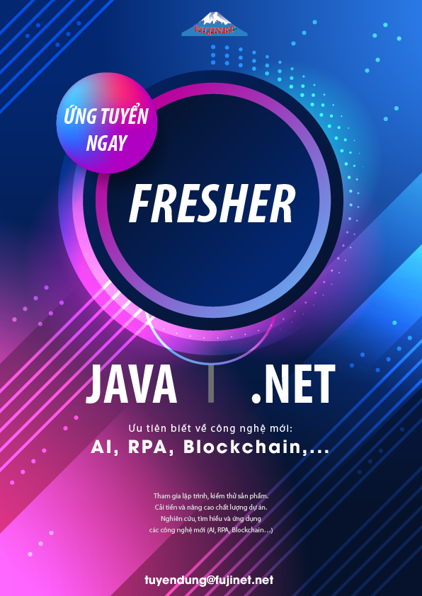 [FUJINET]Tuyển Dụng Fresher Developers (Java/ .NET)